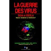 La Guerre Des Virus - Sida Et Ebola de Horowitz