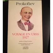 Voyage En Urss - 1927 de Prokofiev, Sergue�