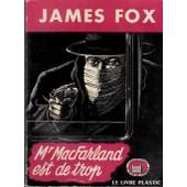 Mr Macfarland Est De Trop de JAMES FOX