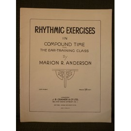 Rhythmic exercises in Compound Time for Ear-Training class by Marion R. Anderson