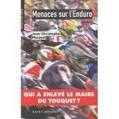 Menace Sur L'enduro de Jean-Christophe MACQUET