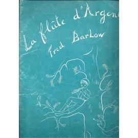 La flûte d¿Argent de Fred Barlow, partition pour piano