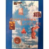 Destination Louvre - Sully, Richelieu, Denon de Collectif