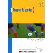 Analyse De Gestion Bts 1re Ann�e Comptabilit� Et Gestion Des Organisations (Cgo) de Josette Bena�em