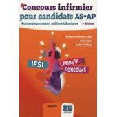 Concours Infirmier Pour Candidats As-Ap - Accompagnement M�thodologique de Catherine Guilbert-Laval