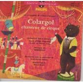 Colargol Chanteur De Cirque - Operettes Pour Enfants de OLGA POUCHINE ET VICTOR VILLIEN