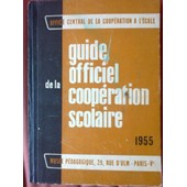 Guide Officiel De La Coop�ration Scolaire. de O C C E