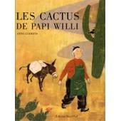 Cactus De Papi Willi de Anne Clemens