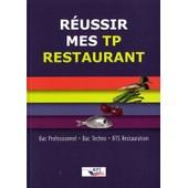 R�ussir Mes Tp Restaurant Bac Pro Bac Techno Bts Restauration de R�gis Morisson