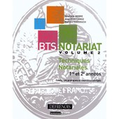 Bts Notariat - Volume 2, Techniques Notariales de Jean-Yves Camoz