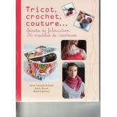 Tricot, Crochet, Couture + Range-Ciseaux Et Pique-Aiguilles � Coudre de Anne Calzada-Arnaud