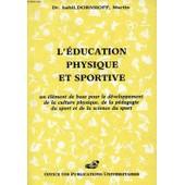 L'education Physique Et Sportive de DORNHOFF DR MARTIN