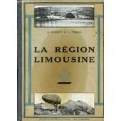 La Region Limousine. de Schmitt A. / Timbal L.