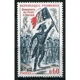 FRANCE Année 1972 N° 1730 NEUF histoire de france bonaparte au pont d