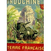 Indochine. Terre Fran�aise de Collectif