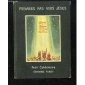 Premiers Pas Vers J�sus. de Collectif