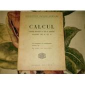 Calcul / Cours Moyen - 1�re Et 2� Annees - Classes De 8� Et 7� / Specimen Broche - Ouvrage Destine Aux Eleves Est Cartonne. de BOMPARD - AMIOT - BLINEAU