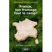 France, Ton Fromage Fout Le Camp ! de V�ronique Richez-Lerouge
