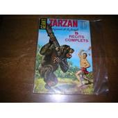 Tarzan G�ant 4 : 5 R�cits Complets : L'insignifiant Mister Smith - La Fianc�e Enlev�e - 1970
