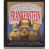 Sur Les Traces De Frankenstein de Steve Parker