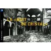 La Nuit De Cristal de M�morial de la Shoah