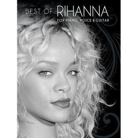 Best of Rihanna - For Piano, voice & guitar