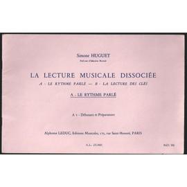 La lecture musicale dissociée - A : Le rythme parlé - A1 : Débutant et Préparatoire