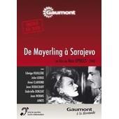 De Mayerling � Sarajevo de Max Oph�ls