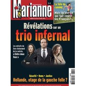 Marianne 801 Du 25 Au 31 Ao�t 2012 : R�v�lations Sur Un Trio Infernal