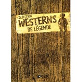 Collection Westerns De Legende Volume 4 de Collectif