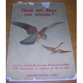Quel Est Donc Cet Oiseau ? de G. Gotz