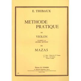 méthode pratique de violon d'après la célèbre méthode de Mazas - 1er cahier