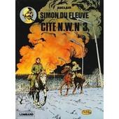 Simon Du Fleuve ( Tome 5 ) : Cit� N.W. N� 3 ( �dition Originale : 1er Trimestre 1979 ) de auclair