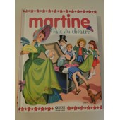 Martine Fait Du Theatre de Gilbert Delahaye