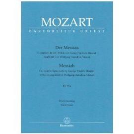 MOZART, Der Messias - Oratorium in drei Teilen von G.F. Händel bearbeitet von W.A. Mozart - KV 572 - Klavierauszug / Messiah - Vocal Score / pour Voix et Clavier