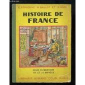 Histoire De France. Cours �l�mentaire 1�re Et 2�me Ann�es. de e personne