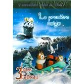 Premiere Neige... - 3 Heros Pour Un Cadeau 2 Merveilleux Contes De No�l de Citel