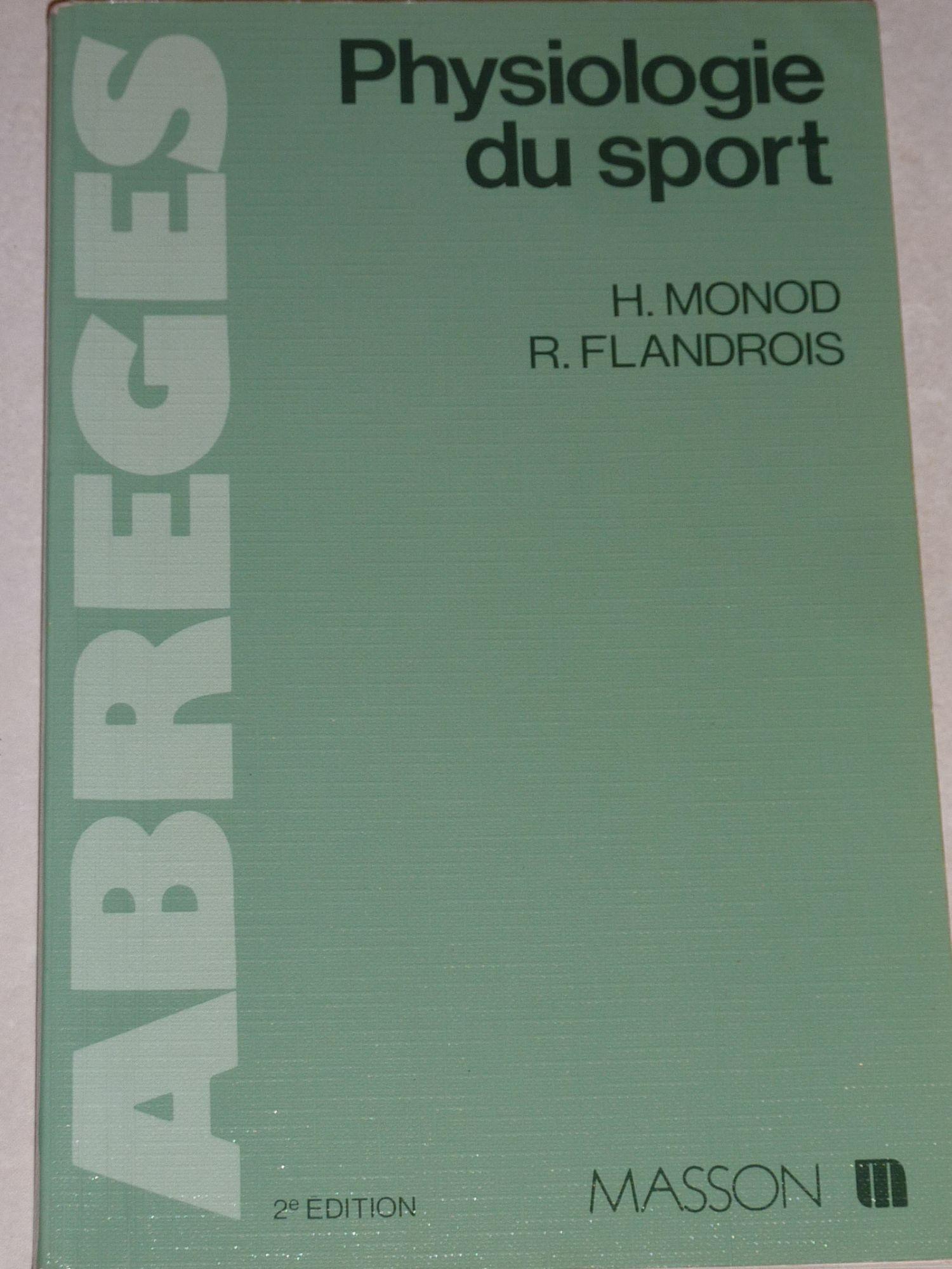 Physiologie du sport - Bases physiologiques des activités physiques et sportives
