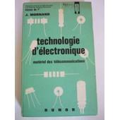 Technologie D'�lectronique - Mat�riel Des T�l�communications - Classe De 1�re de MORNAND