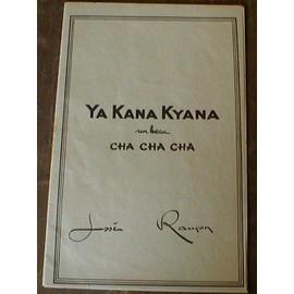 Ya Kana Kyana (Cha Cha Cha).  José Rançon. (?1960)