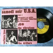Samedi Soir U.S.A. Vol. 1 - Under The Boardwalk - (O Baby) We Got A Good Thing Goin' - My Girl Sloopy - The Watusi --- Enregistr� En Public A L'uptown Theatre De Philadelphie - The Vibrations - The Drifters - Barbara Lynn