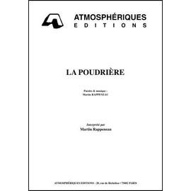 LA POUDRIERE - RAPPENEAU Martin