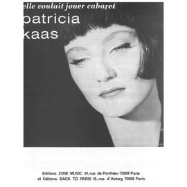 ELLE VOULAIT JOUER CABARET - KAAS Patricia