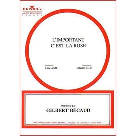 L'IMPORTANT C'EST LA ROSE - BECAUD Gilbert