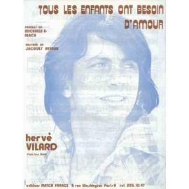 TOUS LES ENFANTS ONT BESOIN D'AMOUR - VILARD Herve