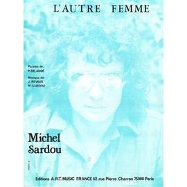 L'AUTRE FEMME - SARDOU Michel
