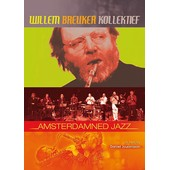 Willem Breuker Kollektief - Amsterdamned Jazz de Daniel Jouanisson