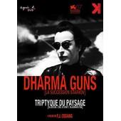 Dharma Guns : Triptyque Du Paysage de F.J. Ossang