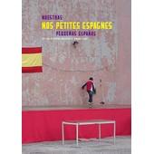 Nos Petites Espagnes de Xavier Baudoin
