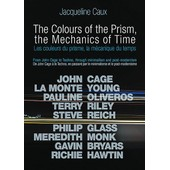La Couleur Du Prisme, La M�canique Du Temps de Jacqueline Caux